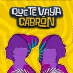 Lolita De Sola & El Feeling - Que Te Vaya Cabrón