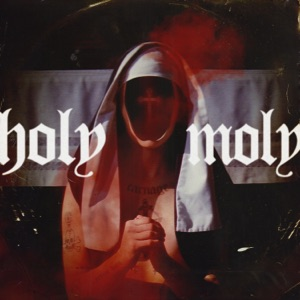 Holy Moly (feat. Terror Bass) - Single Mp3 Download