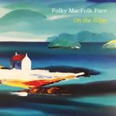 Folky MacFolk Face - Mo Ghile Mear