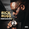 Rick Ross - Port of Miami 2  artwork
