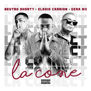 Eladio Carrión, Neutro Shorty & Gera MX - La Cone