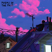 poems of the past - EP - Powfu