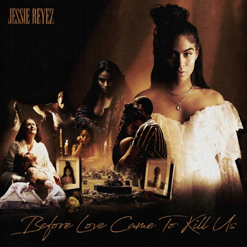Jessie Reyez – BEFORE LOVE CAME TO KILL US (Deluxe) [iTunes Plus AAC M4A]