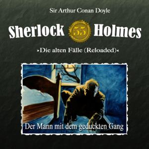 Sherlock Holmes - Die alten Fälle (Reloaded), Fall 55: Der Mann mit dem geduckten Gang