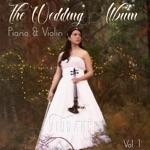 The Wedding Album, Vol. 1 (Piano & Violin)
