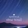 star trail - GARNiDELiA