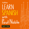 Paul Noble - Learn Spanish with Paul Noble – Part 2  artwork
