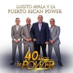 Luisito Ayala Y La Puerto Rican Power - Me Haces Daño
