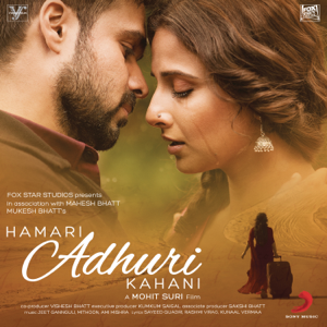 Jeet Gannguli, Mithoon & Ami Mishra - Hamari Adhuri Kahani (Original Motion Picture Soundtrack)