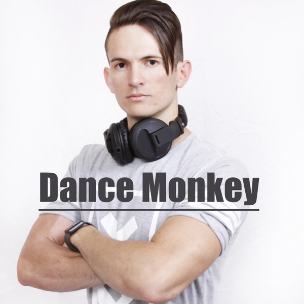 Dance Monkey (Remix) - Single