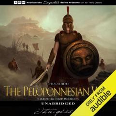 The Peloponnesian War (Unabridged)
