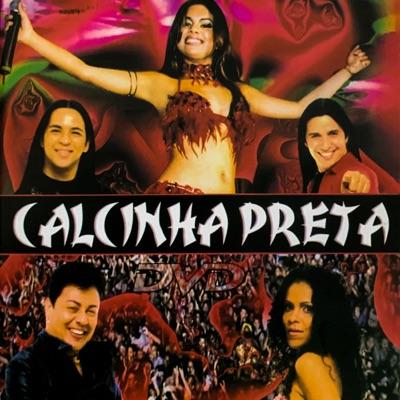 Ao Vivo em Salvador, Vol. 1 (Ao Vivo) - Calcinha Preta