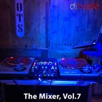 The Mixer, Vol. 7 (DJ Mix)