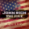Shut up About Politics (feat. The Five) - John Rich lyrics