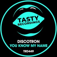 You Know My Name - DISCOTRON