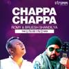 Chappa Chappa Single