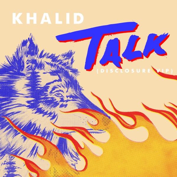 Talk (Disclosure VIP) - Single