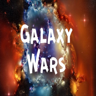 The Galaxy Wars Podcast