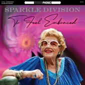 Sparkle Division - You Ain't Takin' My Man