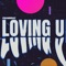 Loving U (Extended Mix) artwork