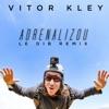 Adrenalizou Le Dib Remix Single
