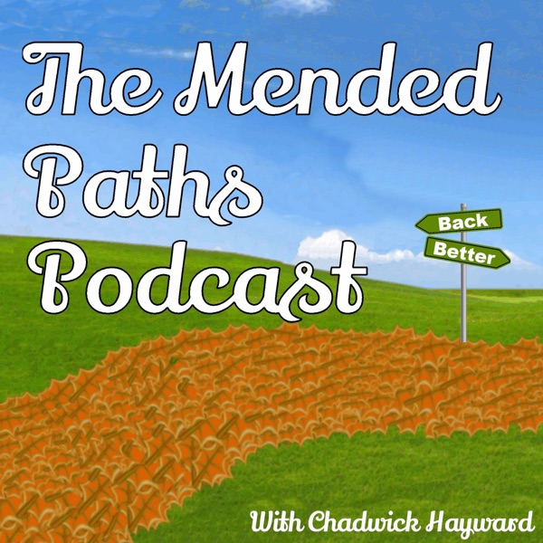 Mended Paths Podcast