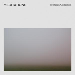 Jon Batiste & Cory Wong - Meditations