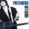 Pretenders - Don't Get Me Wrong (2007 Remaster) kunstwerk