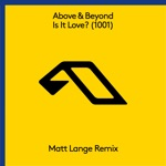 Above & Beyond - Is It Love (1001)