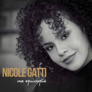 Nicole Gatti - Me Equivoqué