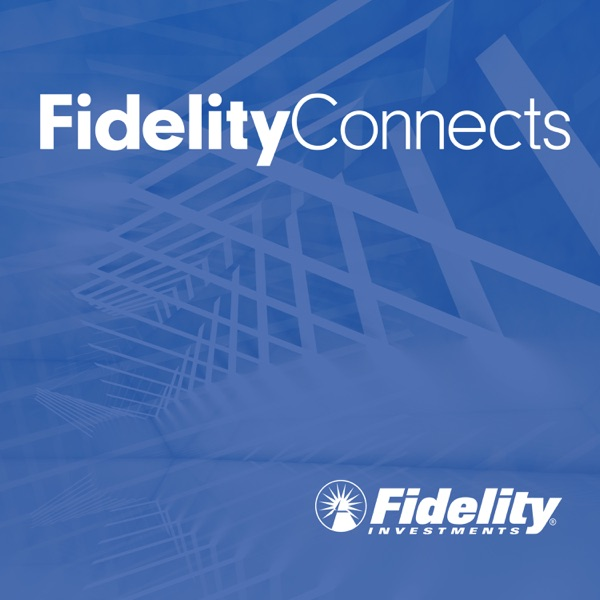 FidelityConnects – Podcast – Podtail