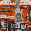 SPEEDBOAT (J Rick Remix) [feat. SL] - Single, Denzel Curry
