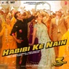 Habibi Ke Nain From Dabangg 3 Single
