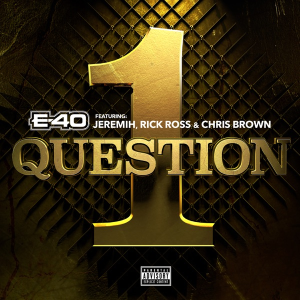 1 Question (feat. Jeremih, Rick Ross & Chris Brown) - Single