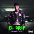 Mexico Top 10 Música mexicana Songs - El Drip - Natanael Cano