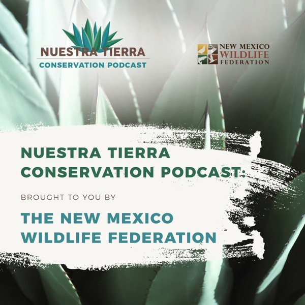 Nuestra Tierra Conservation Podcast
