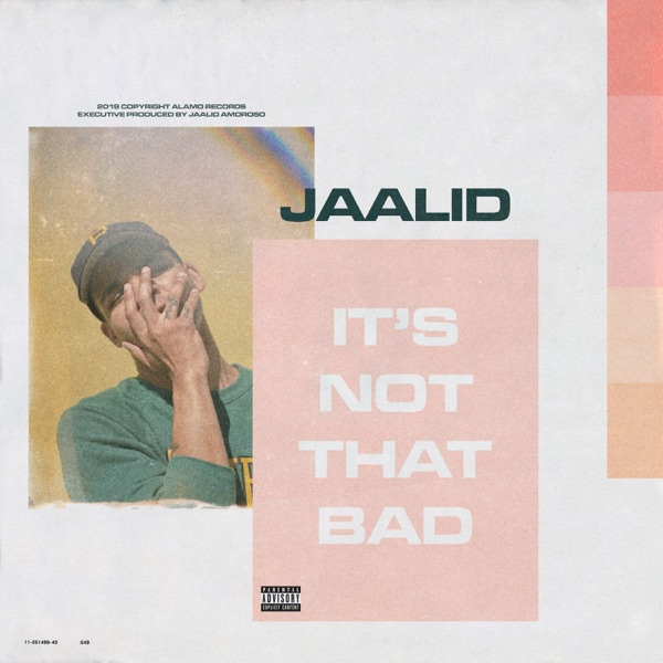 iTunes Artwork for 'It's Not That Bad (by Jaalid)'
