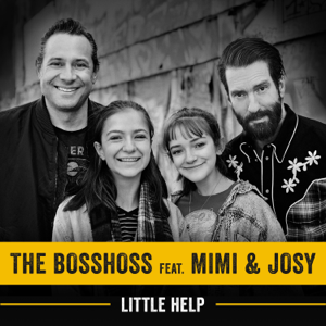 The BossHoss - Little Help feat. Mimi & Josy