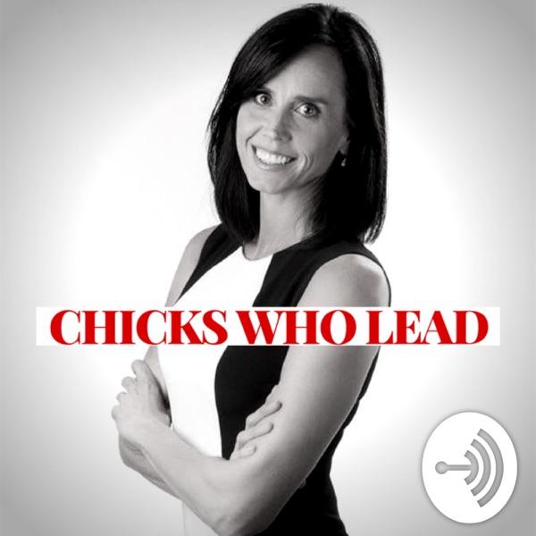 Chicks Who Lead