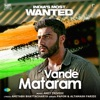 Vande Mataram From India s Most Wanted Single
