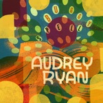 Audrey Ryan - So Strung Out