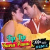 Tip Tip Barsa Paani Hip Hop Remix Single