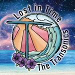 The Transonics - Lost In Time