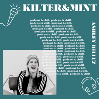 Podcast cover art for KILTER&MINT