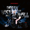 The Pretty Reckless - Death by Rock and Roll Grafik