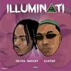 Illuminati - Naira Marley & Zlatan