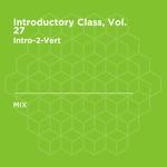 Introductory Class, Vol. 27 (DJ Mix)