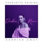 Charlotte Haining - Carried Away