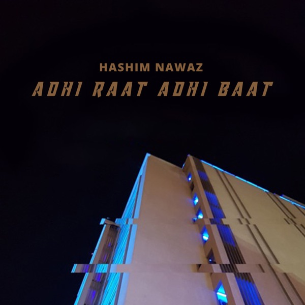 Adhi Raat Adhi Baat - Single