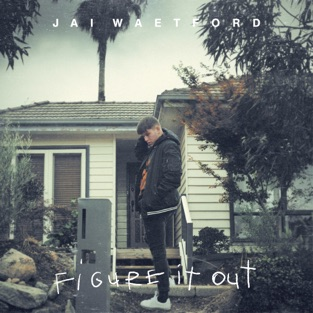 Jai Waetford - Figure It Out m4a